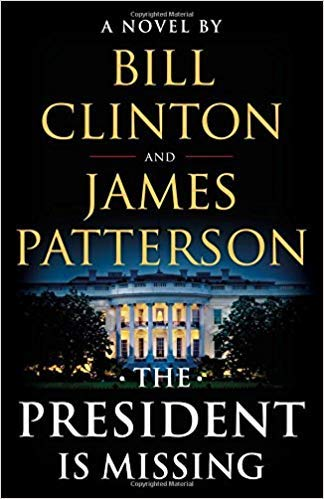 [By James Patterson ] The President Is Missing: A Novel (Hardcover)【2018】by James Patterson (Author) (Hardcover)