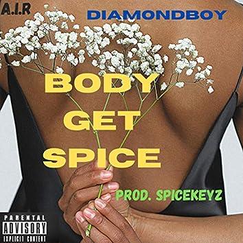 Body Get Spice