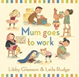 q? encoding=UTF8&ASIN=1921529822&Format= SL160 &ID=AsinImage&MarketPlace=GB&ServiceVersion=20070822&WS=1&tag=thinkiparent 21&language=en GB - Storybooks for children about working mums