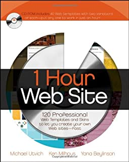 1 Hour Web Site: 120 Professional Templates and Skins