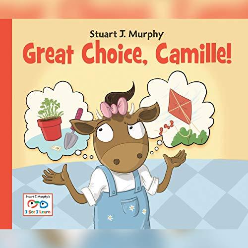 Couverture de Great Choice, Camille!