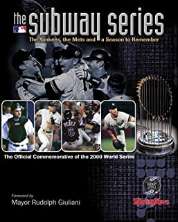 The Subway Series: The Yankees, the Mets and a Season to Remember (The Official Commemorative of the 2000 World Series)