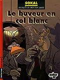 Une enquête de l'inspecteur Canardo, Tome 13 - Le buveur en col blanc : Edition spéciale