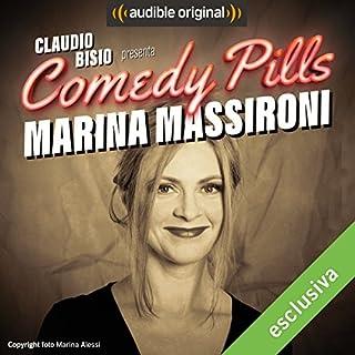 Claudio Bisio presenta Comedy Pills: Marina Massironi copertina
