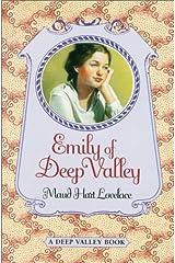 Emily of Deep Valley School & Library Binding