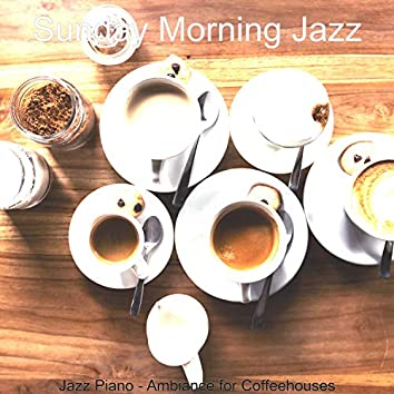 Jazz Piano - Ambiance for Coffeehouses