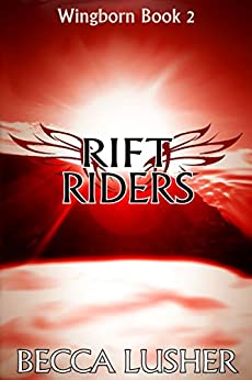Rift Riders (Wingborn Book 2) by [Becca Lusher]