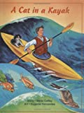 A Cat in a Kayak (Teelo's Adve...