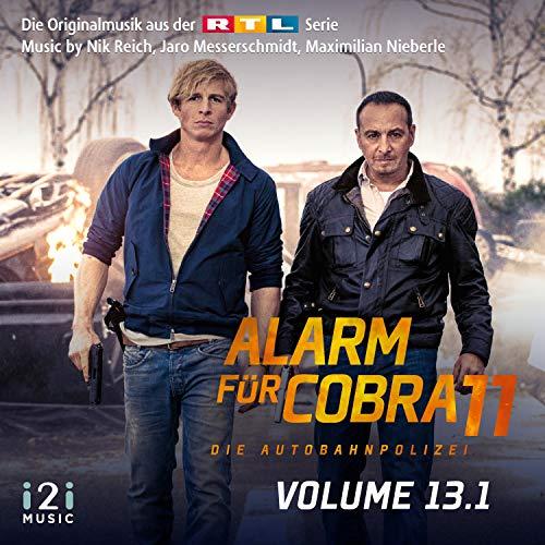 Alarm für Cobra 11, Vol. 13.1 (Die Originalmusik aus der RTL Serie)