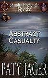 Abstract Casualty: Shandra Higheagle Mystery