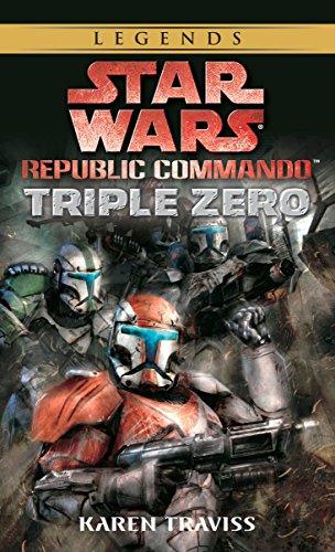 Triple Zero: Star Wars Legends (Republic Commando) (Star Wars: Republic Commando - Legends, Band 2)