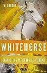 Whitehorse III: Cuando los infiernos se cierran par Parrot