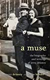 A Muse: The Biography and Writings of Jerry Delaney