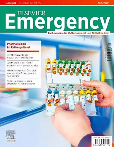 Elsevier Emergency Pharmakologie im Rettungsdienst 6/2020: Fachmagazin für Rettungsdienst und Notfallmedizin.