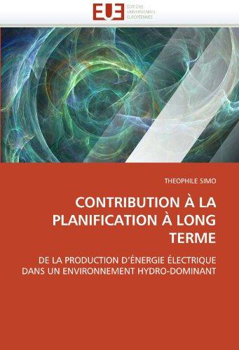 CONTRIBUTION À LA PLANIFICATION À LONG TERME: DE LA PRODUCTION D