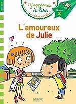 L'amoureux de Julie - J'apprends à lire avec Sami et Julie, Niveau 2 ,milieu de CP de Thérèse Bonté