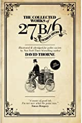 The Collected Works of 27b/6. Victorian Edition: Illustrated & abridged for polite society. Paperback