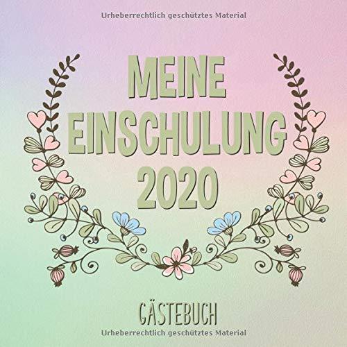 Meine Einschulung 2020 Gästebuch: Buntes Erinnerungsbuch zum ersten Schultag | Einschulungsgeschenk...