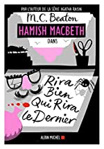 Hamish Macbeth 7 - Rira bien qui rira le dernier de M. C. Beaton
