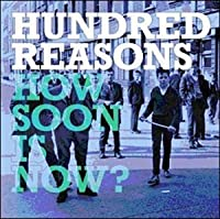 How Soon Is Now?