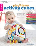 Play & Learn Activity Cubes: Storytelling Cubes to Crochet with Fun Attachments & Secret Pockets - Jessica Boyer