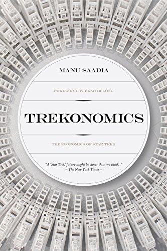 Trekonomics: The Economics of Star Trek