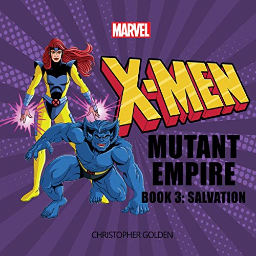X-Men: Mutant Empire, Book Three: Salvation cover art