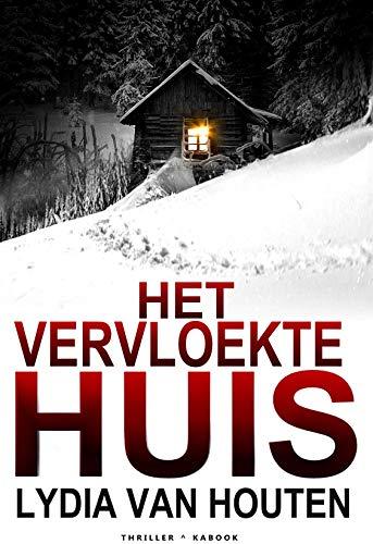 Het vervloekte huis (Dutch Edition)