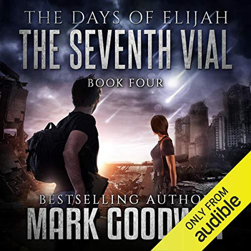 The Seventh Vial: A Novel of the Great Tribulation  By  cover art