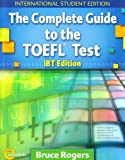 Complete Guide to the TOEFL Test - International Student Edition Text + CD Package: 0