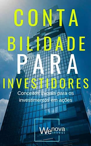 Contabilidade para Investidores: Conceitos iniciais para os investimentos em ações