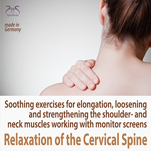 Relaxation of the Cervical Spine audiobook cover art
