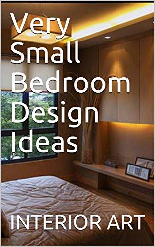Amazon Com Very Small Bedroom Design Ideas Ebook Arch Markus Kindle Store