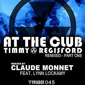 Timmy Regisford Remixed, Pt. 1 (Claude Monnet Remixes)