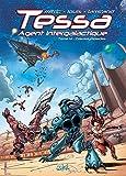 Tessa Agent Intergalactique Tome 4 - Cosmolympiades