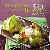 Je cuisine avec boursin - 50 recettes pour tous les jours de Catherine Madani