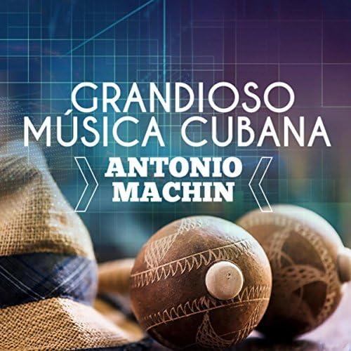 Antonio MacHin & Musica Cubana