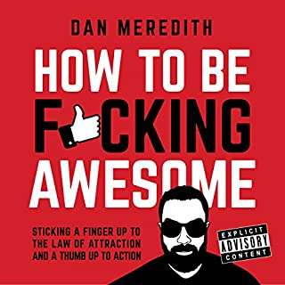 How to Be F*cking Awesome audiobook cover art