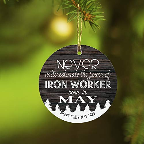 Happy Christmas 2020 Coworker Gift Ornament Colleague Holiday Xmas Iron Worker Born in May Job Work Together Working Space Great Friends Present MDF Plastic 3