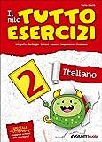 Il mio tutto esercizi italiano. Per la Scuola elementare (Vol. 2)