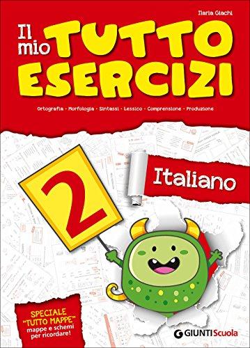 Il mio tutto esercizi italiano. Per la Scuola elementare: 2