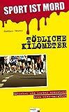Image of SPORT IST MORD - Tödliche Kilometer: Matschek und Korber ermitteln beim Wien-Marathon