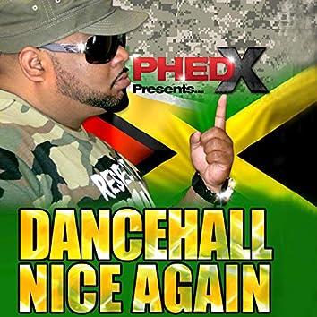 Dancehall Nice Again