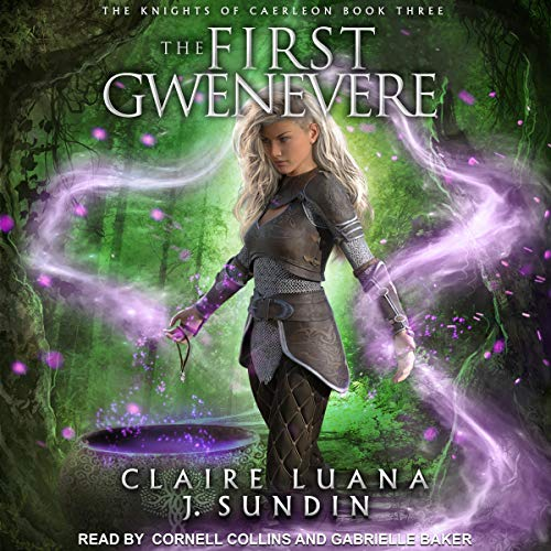The First Gwenevere Audiobook By Jesikah Sundin, Claire Luana cover art