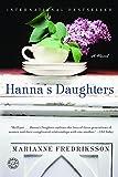 Hanna's Daughters: A Novel of Three Generations (Ballantine Reader's Circle)