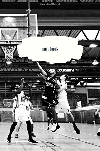 Notebook Journal: Lined Pages - Basketball Game in Gym Wrap-Around Cover Art Design - 120 Pages – Medium (6 x 9 inches)