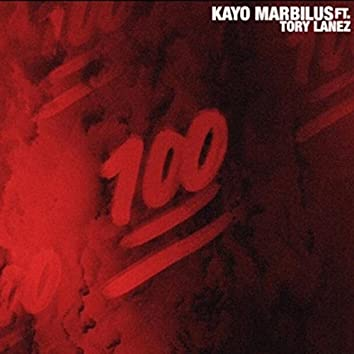 One Hundred (feat. Tory Lanez)