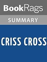 Summary & Study Guide Criss Cross by Lynne Rae Perkins