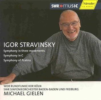 Stravinsky: Symphony in 3 Movements / Symphony in C / Symphony of Psalms
