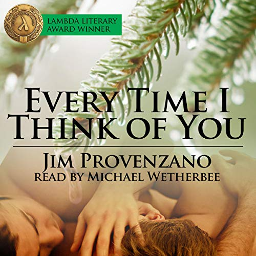Every Time I Think of You Audiobook By Jim Provenzano cover art